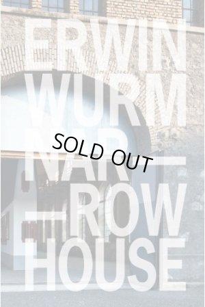画像1: Erwin Wurm: Narrow House