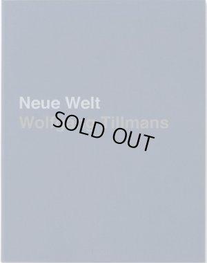 画像1: Wolfgang Tillmans: Neue Welt (Special Edition)