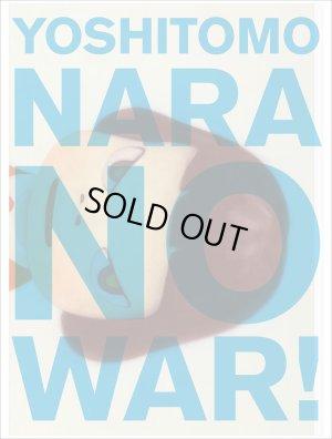 画像1: 奈良美智: NO WAR!