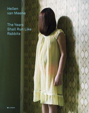画像2: Hellen Van Meene: The Years Shall Run Like Rabbits
