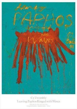 画像1: Cy Twombly: Leaving Paphos Ringed with Waves ポスター