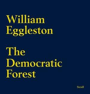 画像1: William Eggleston: The Democratic Forest