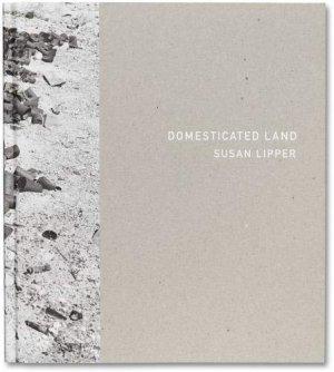 画像1: Susan Lipper: Domesticated Land