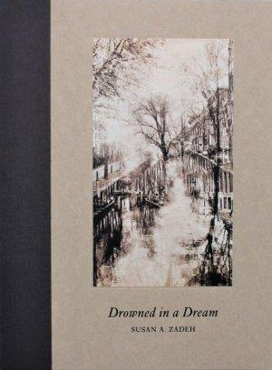 画像1: Susan A. Zadeh: Drowned in a Dream