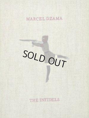 画像1: Marcel Dzama: The Infidels